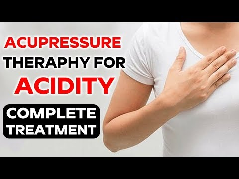 How To Use Acupressure For Acidity Relief? | Acupressure Points to Treat Acidity & Heartburn