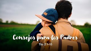 Consejos para los padres   Junio 21, 2020