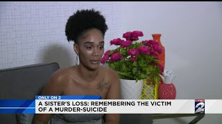 A Sister's Loss: Remembering the victim of a murder-suicide
