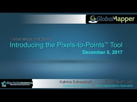 Introducing the Pixels-to-Points Tool in Global Mapper