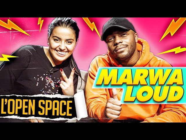 L'open space saison 2-marwa loud !!!