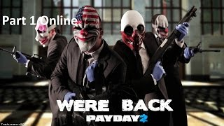 Payday 2 pc online (max setting)60fps with v sync
