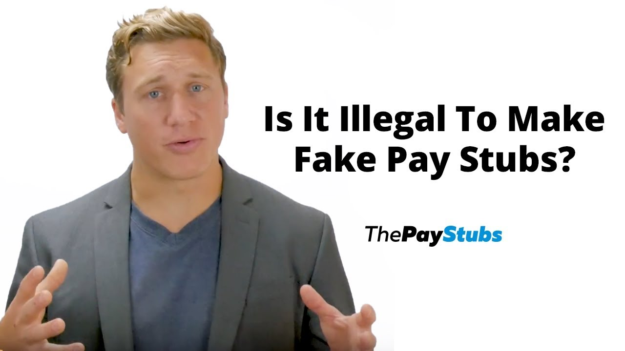 Is It Illegal To Make Fake Pay Stubs?
