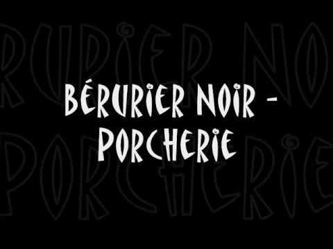 Berurier Noir - Porcherie - Lyrics - Paroles
