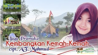 Lagu Pramuka Kembangkan kemah Kemah AT Mahmud
