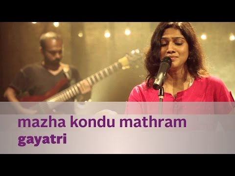 Mazha Kondu Mathram by Gayatri - Music Mojo - Kappa TV