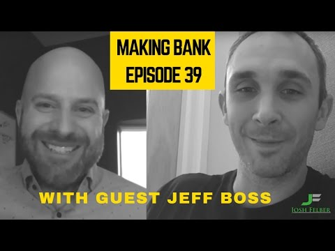 Leading Successful Teams with Guest Jeff Boss: MakingBank S1E39