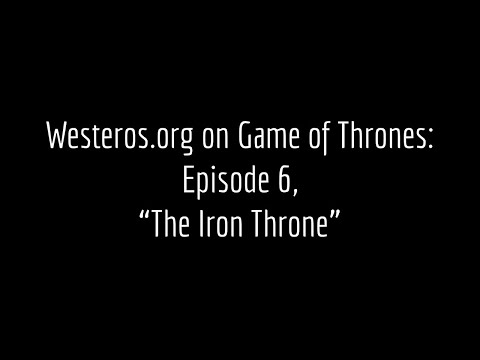 Episode Guide: The Iron Throne