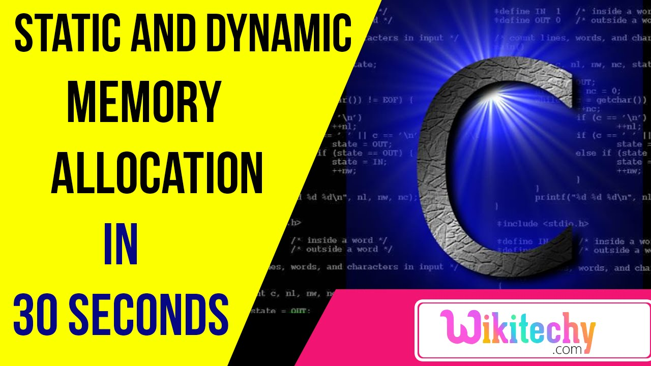 static and dynamic memory allocation in c   C programming interview  questions   wikitechy com
