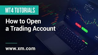 XM.COM - MT4 Tutorials - How to Open a Trading Account