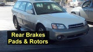 rear brake pad and rotor replacement subaru outback auto repair series