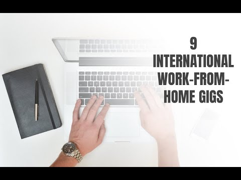 9 Work-From-Home Gigs That Are International