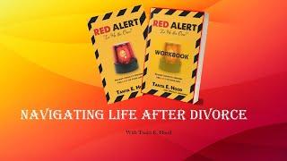 Navigating Life After Divorce Free Webinar - Day 2