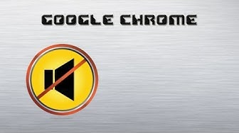Google Chrome: plus de son sur Youtube ?