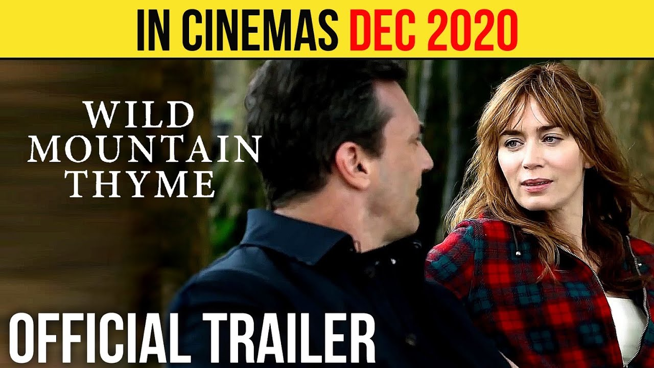 Wild Mountain Thyme Official Trailer Dec 2020 Emily Blunt Romance Movie Hd Youtube