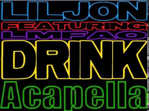 Lil Jon Feat LMFAO Drink Acapella Viktor 2014