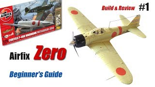 Airfix Mitusbishi Zero - Beginner's Guide - 1/72 Scale Model Kit Build & Review