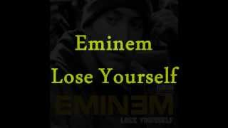 Repeat youtube video Eminem- Lose Yourself: song and lyrics