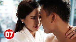 Giật Chồng Bạn Thân - Tập 7 | Phim Tình Cảm Việt Nam Mới Hay Nhất