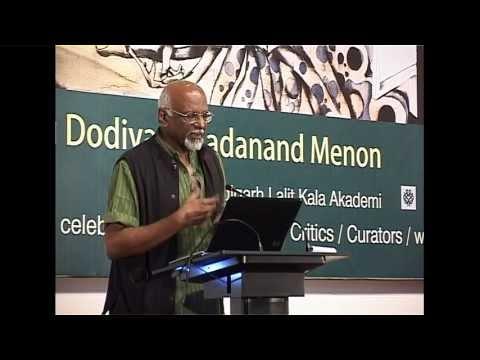 Sadanand Menon - Lecture: Chandigarh Lalit Kala Akademi - Amrita Sher-Gil National Art Week