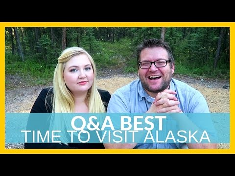WHAT TO EXPECT IN ALASKA & BEST TIME TO VISIT   Q&A