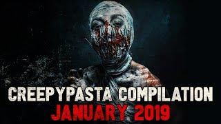 Creepypasta Compilation- January 2019