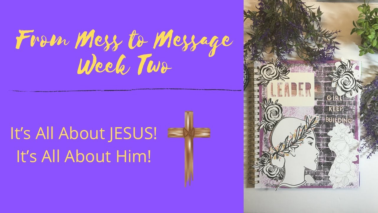 Download From Mess to Message/ Week Two