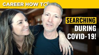 How to Job Search During the Coronavirus (COVID-19) Pandemic