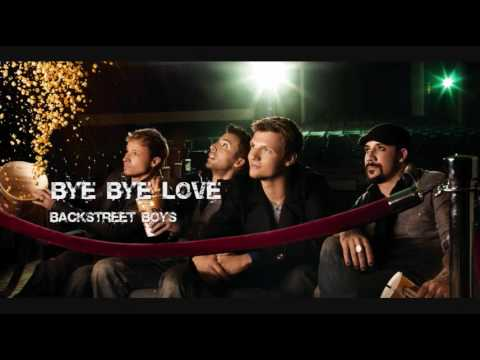 Backstreet Boys - Bye Bye Love Lyrics | Musixmatch