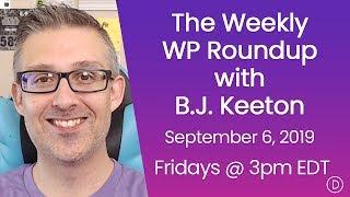 الأسبوعية WP تقرير اخبارى مع B. J. كيتون (6 سبتمبر 2019)