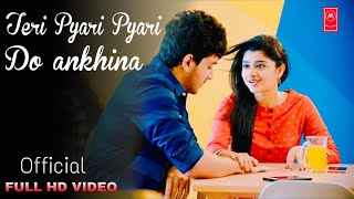 Teri Pyari Pyari Do Akhiyan | Cover | School Love Story | Tadpaye Mujhe Sari Ratiya | Love Song