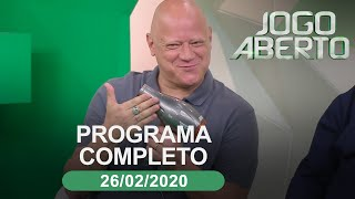 Jogo Aberto - 26/02/2020 - Programa completo