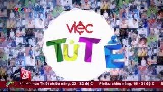Chuyển động 24h của VTV24 - Việc tử tế