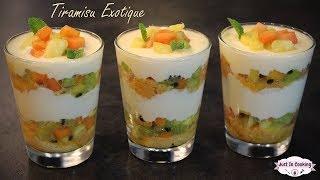 Recette de Tiramisu aux Fruits Exotiques