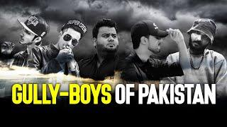 Gully Boys of Pakistan   Rap/Hip Hop   Pakistani Hip Hop