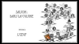 Visites confinées des GIBFC - Saison Dans la Cuisine  Episode 3 - L'oeuf by Charlotte