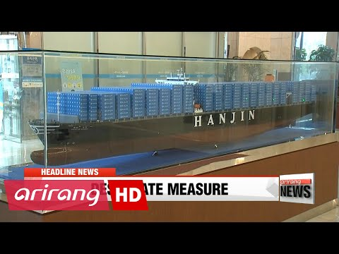 EARLY EDITION 18:00 Hanjin Shipping files for court receivership