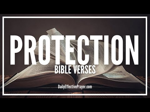Bible Verses On Protection - Scriptures For God's Protection (Audio Bible)