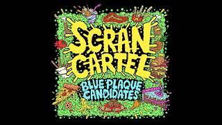 Scran Cartel - Scran & Sups feat.Tony Skank & Simba (Prod.Blue Buttonz)