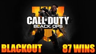 Blackout Grind // 87 Wins in blackout // PS4 Gameplay // PC Gameplay // Call of Duty: Black Ops 4