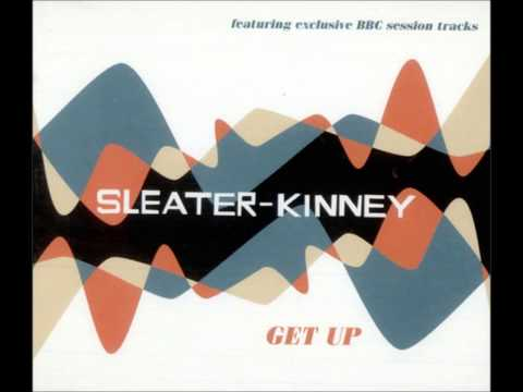 Sleater-Kinney -  Words And Guitars,  Get Up single mp3