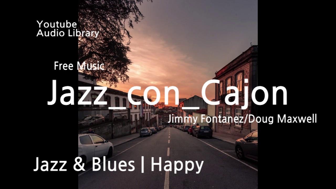Jazz con Cajon - Youtube Audio Library / Free soundtrack / No copyright  music