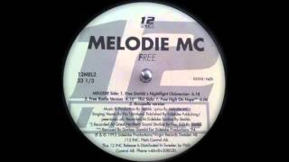 Melodie MC - Free (High On Hope)