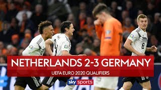 Germany leave it late in thriller   Netherlands 2-3 Germany   Highlights   European Qualifiers