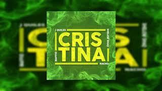 Cristina J Quiles, Maffio, Nacho Ft. Shelow Shaq Bass Boosted.mp3