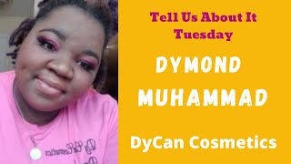 Tell Us About It Tuesday with guest Mrs. Dymond Muhammad
