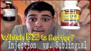 Which B12 is Better?: Injection vs. Sublingual