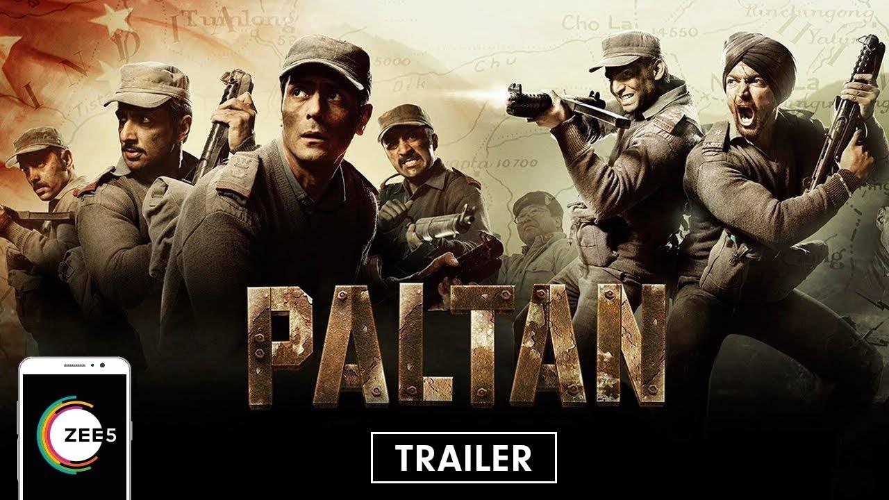 Paltan Full Movie Trailer Jackie Shroff Arjun Rampal Sonu Sood Streaming Now On Zee5