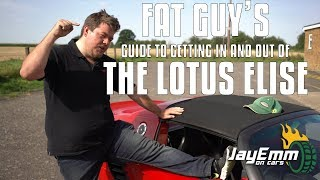 The Fat Guys' Guide to Getting In (and Out) of a Lotus Elise (10K Subscriber Special)