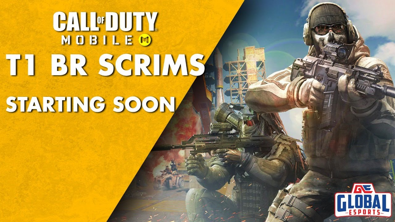 GE Call Of Duty Mobile Scrims - Powered by Global Esports    T1 Battle Royale Scrims